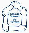 CASA DE SOSSEGO VÓ TEREZA